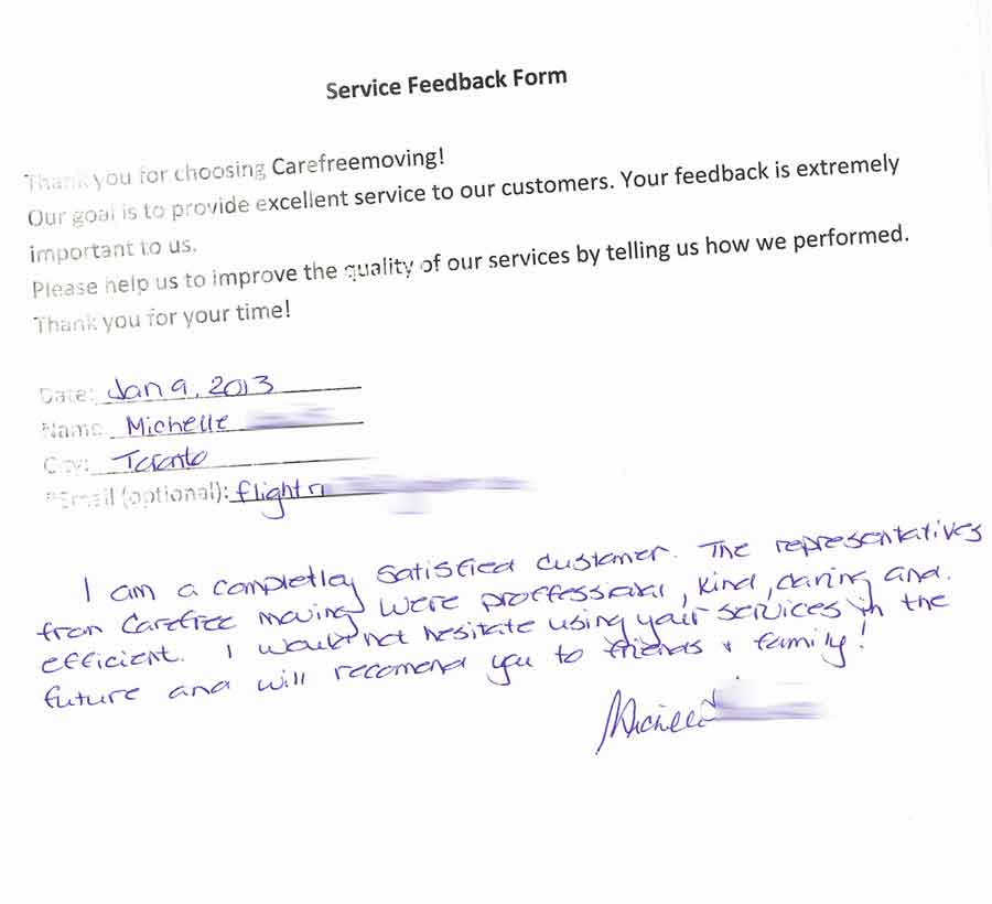 I am completely satisfied customer. The representatives from carefree moving were professional, kind, caring and efficient. I would not hesitate using your services in the future and will recommend you to friends & family!