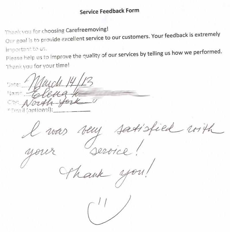 I was very satisfied with your services